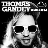 THOMAS GANDEY - IBIZA CLOUDCAST - AUGUST 2014