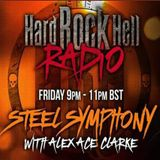 Hard Rock Hell Radio - Steel Symphony with Alex Ace Clarke - 26th Jan 2018