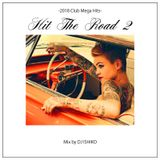 Hit The Road 2 2018 Club Mega Hits