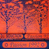 (Side A) DJ Seduction - Passion Live At The Event Brighton January 1992