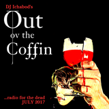 Out ov the Coffin: July 2017 Episode
