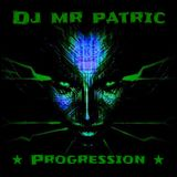 Dj Mr Patric Progression (Prog-Goa-Mix)