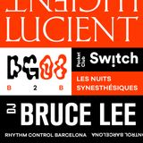 LNS#17 DJ Bruce Lee & Lucient (08oct2017)