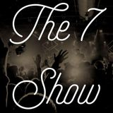 The 7 Show - 10/01/19