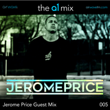 The A1 Mix | 005 | Jerome Price Guest Mix