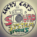 Lucky Cat's Sound System Stories  – 6th July 2019