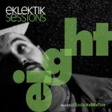 EKLEKTIK SESSION #8