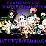 PunkrPrincess Whatever Halloween Show
