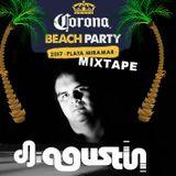 Dj Agustin Presenta - Corona Beach Party 2017