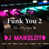 Dj Maikelzito-Funk You 2