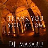 Thank you 5000 follow by DJ MASARU