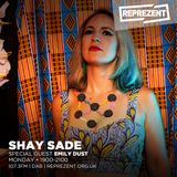 Shay Sade w/ Emily Dust | 18th September 2018
