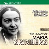 The Legacy of Maria Grinberg - Johannes Brahms