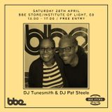 BBE In-store with DJ Tunesmith & DJ Pat Steele, 28 April 2018