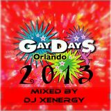 GAY DAYS ORLANDO 2013 - DJ XENERGY (THE FULL MIX) 2.5
