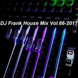 DJ Frank House Mix Vol.66-2017