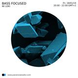 Bass Focused #05 - Loki - 18/01/2019