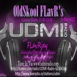 OldSkool FLavR's with FLavRjay on UDMI Radio 5-Feb-17