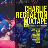 Charlie - Reggaeton Mixtape 2015
