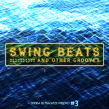 Swing Beats And Other Grooves (mixed by Johnny Wazagoo')