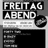 B! Crazy - Es ist Freitag @ Inside EM 17.1.2o14
