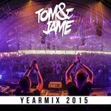Tom & Jame - Yearmix 2015