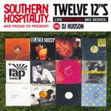 Twelve 12's Live Vinyl Mix: 06 - DJ Hudson