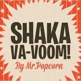 SHAKA VA-VOOM!