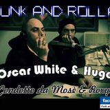 Funk And Rolla 2° DIRETTA con: Oscar White ODK & Huge Nes