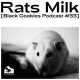 Rats Milk - Passion [Black Cookies Podcast #33]