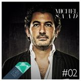 1st Class Music - Episode 02 - Special Guest Michel Saad