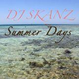 DJ Skanz Summer Vibes House Mix 2014