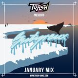 TRASH-DANCE January Mix by BUTYREUX