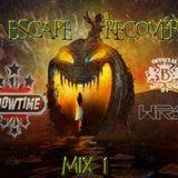 Escape Recover Mix 1