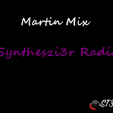 Synthesiz3r Radio 001 (Martin)