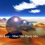 DJ Easy Mini Mix Party Mix
