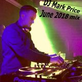 DJ Mark Price June 2018 mix