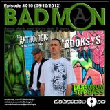 DubplateFM BadMON Episode #010 (09/10/2012) Feat Mix: DJ ROOKSYS