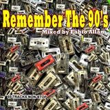 DJ Fabio Allan - Remember The 90s Mix (Section The 90's)