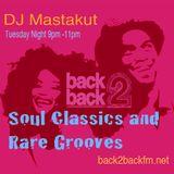 Soul Classics and Rare Grooves: DJ Mastakut on Back2Backfm.net 2019/02/26