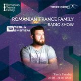 Romanian Trance Family Radio Show 027 - TESLA SYSTEM Guest mix