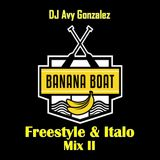The Best of Banana Boat Freestyle & Italo Mix 2