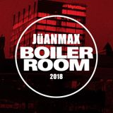 BOILER ROOM JüANMAX 2018
