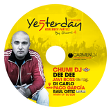 CHUMI DJ presenta Yesterday Remember Parties 5
