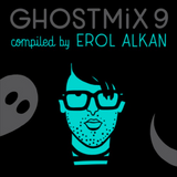 Ghost Mix No.9 - Erol Alkan