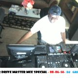 Harbour Drive Master Mix Special - 08-06-14- DJ GREG G