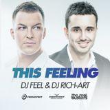 DJ Feel & DJ Rich-Art - This Feeling (Club Extended)