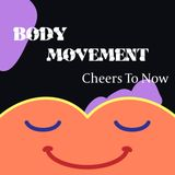 Cheers To Now // Body Movement's pre-festival mix // Yewth Mix 010