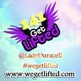 Get Lifted 141 mixed by DJ Lady Duracell