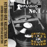 Crucial Vibes Soundsystem Studio One Selection Vol 1 selected by Crucial B 1994